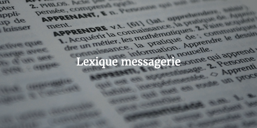 lexique messagerie
